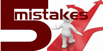 5 mistakes